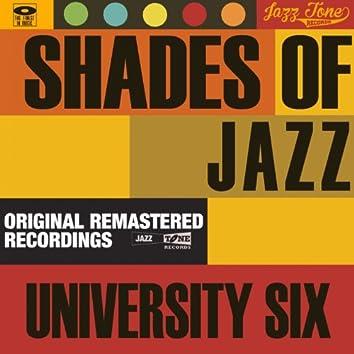 Shades of Jazz (University Six)