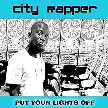 Put Your Lights Off