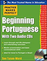 Beginning Portuguese (Practice Makes Perfect)