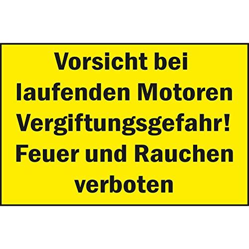 Verbotsschild Vorsicht bei laufenden Motoren Vergiftungsgefahr! Feuer und Rauchen verboten | 400x250 mm | gelb/schwarz | 1 Stück