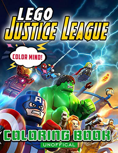 Color Mind! - Lego Justice League Coloring Book: Amazing Book for Lego fans to relieve stress with beautiful illutrations