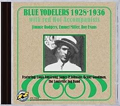 Blue Yodelers 1928-1936