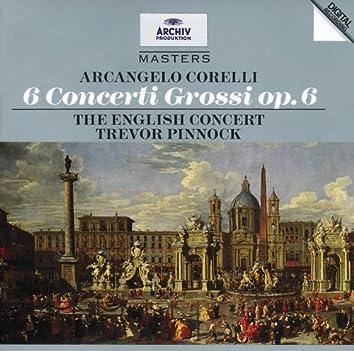 Corelli: 6 Concertos Grosso Op.6