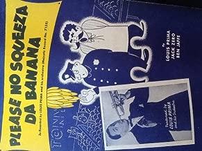 Please No Squeeza Da Banana with Louis Prima on Cover