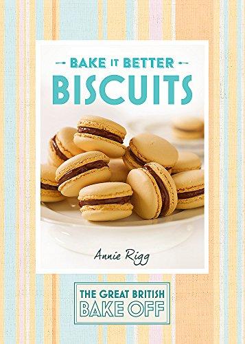Great British Bake Off – Bake it Better (No.2): Biscuits (The Great British Bake Off, Band 2)