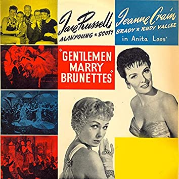 Gentlemen Marry Brunettes: The original motion picture soundtrack (Remastered)