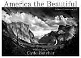 America the Beautiful The Photography of Clyde Butcher 2017 Wall Calendar