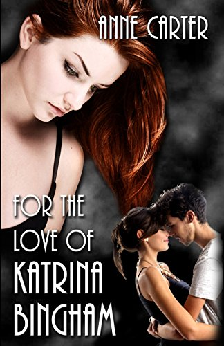 Download For the Love of Katrina Bingham 0615716326