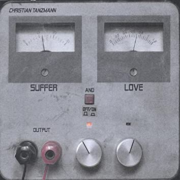Suffer and Love