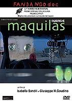 Maquilas - Fabbriche [Italian Edition]