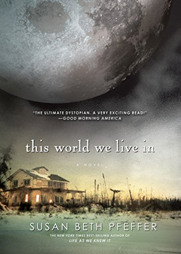 This World We Live In (Life As We Knew It Series)