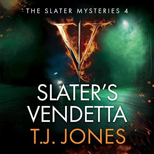 Slater's Vendetta Audiobook By T.J. Jones cover art