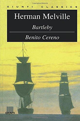 Bartleby. Benito Cereno