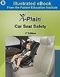 X-Plain  Car Seat Safety