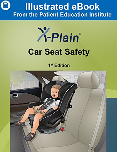 X-Plain ® Car Seat Safety (English Edition)