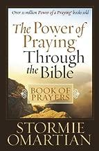 The Power of Praying® Through the Bible Book of Prayers