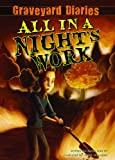 All in a Night's Work: Book 6 (Graveyard Diaries)