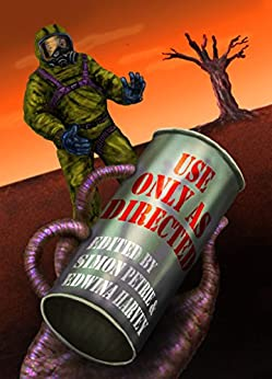 Use Only As Directed: a collection of 14 speculative short stories by [Stephen Dedman, Dave Freer, Lyn McConchie, Douglas A Van Belle, Dirk Flinthart, Ian Nichols, Edwina Harvey, Simon Petrie]