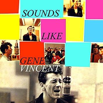 Sounds Like Gene Vincent