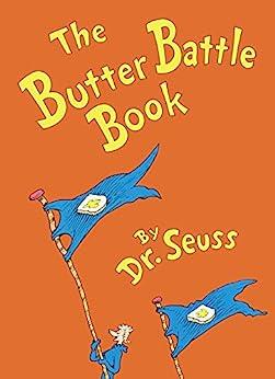 The Butter Battle Book (Classic Seuss) by [Dr. Seuss]