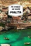Mi diario de viaje MALTA: Diario de viajes creativo, planificación de viajes, recuerdos y experiencias para salidas en vacaciones en Malta.
