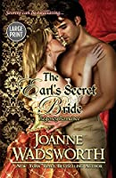 The Earl's Secret Bride: (Large Print) (Regency Brides)