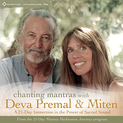 Chanting Mantras with Deva Premal & Miten audiobook cover art