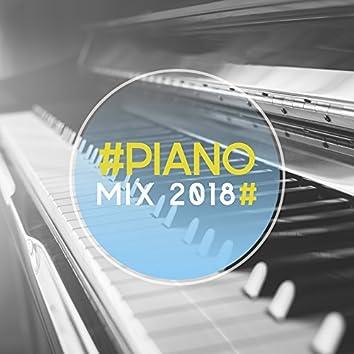 #Piano Mix 2018#