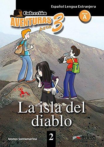 Aventuras para tres: APT 2 - La isla del diablo [Lingua spagnola]: La isla del diablo...