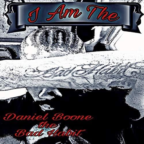 Daniel Boone Da Bad Habitz