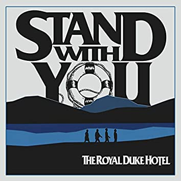 Stand With You