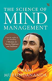 The Science of Mind Management by [Swami Mukundananda]