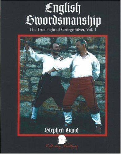 English Swordsmanship: The True Fight of George Silver