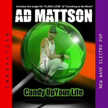 Candy Up Your Life