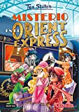Misterio en el Orient Express: Tea Stilton 13 (Spanish Edition)