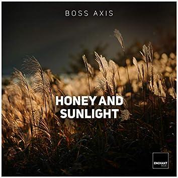 Honey and the Sunlight