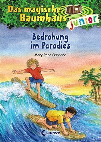 Das magische Baumhaus junior 25 - Bedrohung im Paradies: Kinderbuch zum Vorlesen und ersten Selberlesen - Mit farbigen Illustrationen - Für Mädchen und Jungen ab 6 Jahre