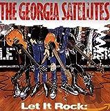 Songtexte von The Georgia Satellites - Let It Rock: Best of The Georgia Satellites