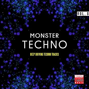 Monster Techno, Vol. 8 (Deep Driving Techno Tracks)