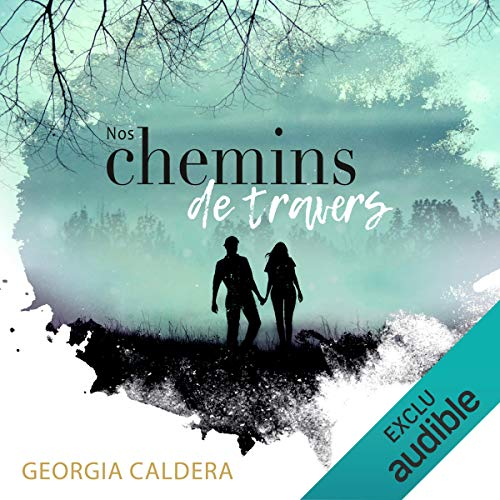 Nos chemins de travers audiobook cover art
