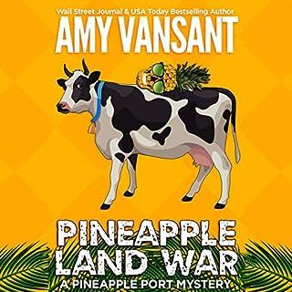 Pineapple Land War: A Pineapple Port Mystery cover art