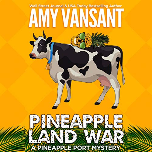 Pineapple Land War: A Pineapple Port Mystery audiobook cover art