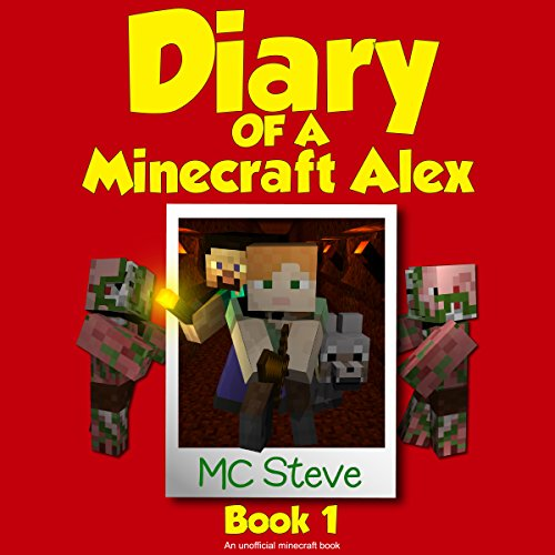 Diary of a Minecraft Alex, Book 1 audiobook cover art