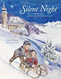 Silent Night: The Story of the Famous Carol