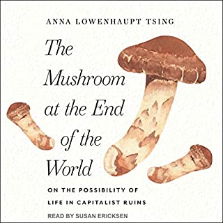 The Mushroom at the End of the World audiobook cover art