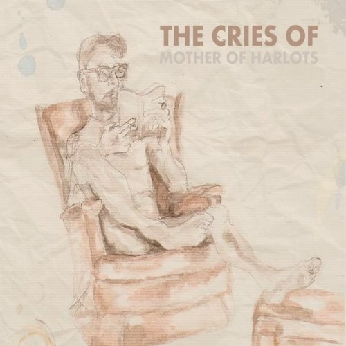 The Cries of...: Mother of Harlots (Audio CD)