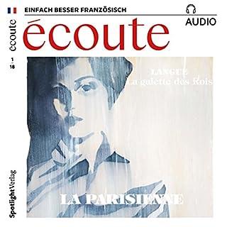 Écoute Audio - La Parisienne. 1/2018     Französisch lernen Audio - Die Pariserin              Autor:                                                                                                                                 div.                               Sprecher:                                                                                                                                 div.                      Spieldauer: 1 Std.     1 Bewertung     Gesamt 5,0