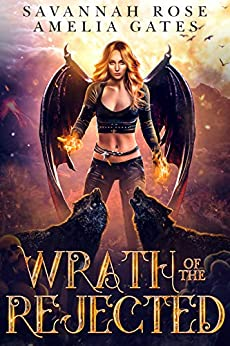 Wrath of the Rejected: A Rejected Mate Paranormal Romance (Virga's Doom Book 2) (English Edition) par [Savannah Rose, Amelia Gates]