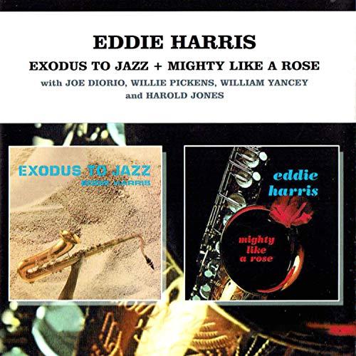 Exodus to Jazz / Mighty Like a Rose