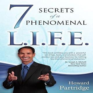 7 Secrets of a Phenomenal L.I.F.E. audiobook cover art